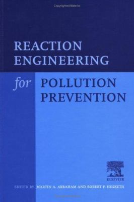 Book Cover: Reaction Engineering for Pollution Prevention