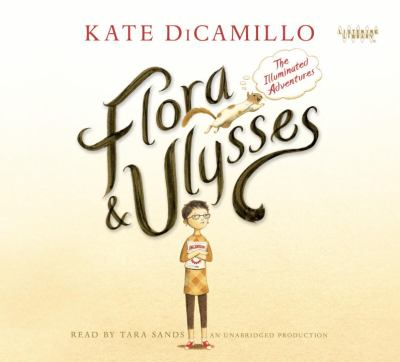Flora & Ulysses by DiCamillo, Kate