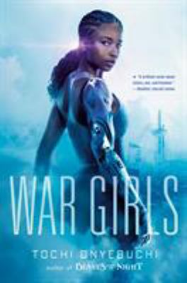 Book cover: War Girls by Tochi Onyebuchi