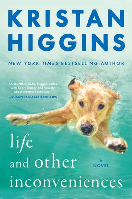Book cover: Life and Other Inconveniences by Kristan Higgins