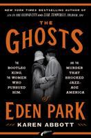 Ghosts of Eden Park book cover