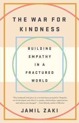 The War of Kindness by Jamil Zaki