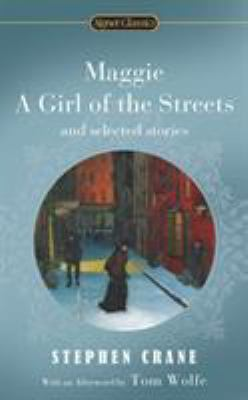 Book cover for Maggie, a girl of the streets and selected stories.