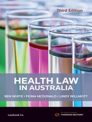 Health law in Australia. 3e