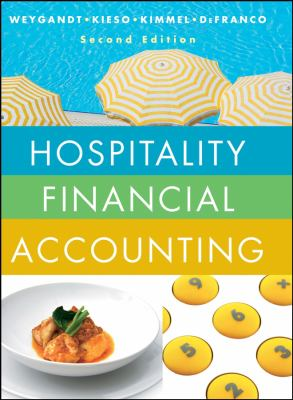 Cover Art for Hospitality Financial Accounting by Jerry J. Weygandt; Donald E. Kieso; Paul D. Kimmel; Agnes L. DeFranco