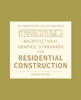 AIA Architectural Graphic Standards for Residential Construction