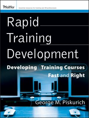 Book jacket for Rapid Training Development: Developing Training Courses Fast and Right
