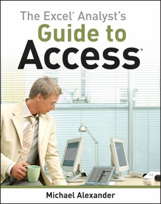book cover: The Excel Analyst's Guide to Access