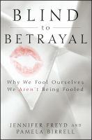 Blind to betrayal