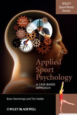 Applied Sport Psychology: a case-based approach