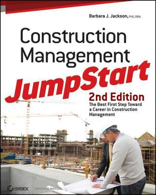 Cover Art for Construction Management JumpStart by Barbara J. Jackson