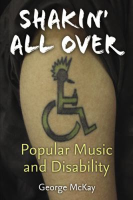 Shakin' All Over book cover. A tattoo on someone's arm of the accessible symbol. The person in the symbol has a mohawk and is holding a bottle.