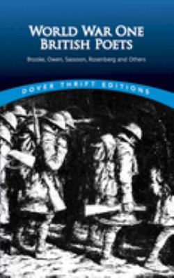 cover of World War One British Poets: Brooke, Owen, Sassoon, Rosenberg, and Others