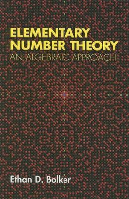 book covers: Elementary Number Theory: an algebraic approach