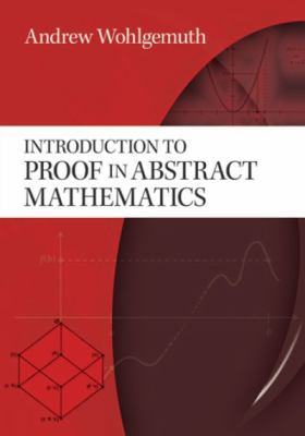 book cover: Introduction to Proof in Abstract Mathematics