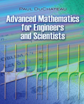 book cover: Advanced Mathematics for Engineers and Scientists