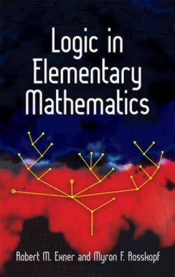 book cover: Logic in Elementary Mathematics