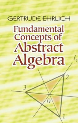 book cover: Fundamental Concepts of Abstract Algebra