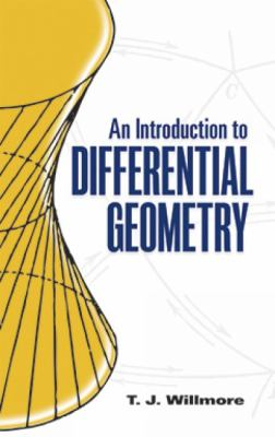 book cover: An Introduction to Differential Geometry