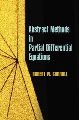 book cover: Abstract Methods in Partial Differential Equations