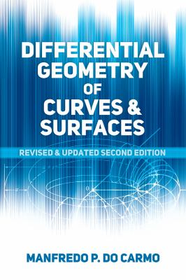 book cover: Differential Geometry of Curves and Surfaces