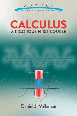 book cover - Calculus: a Rigorous First Course