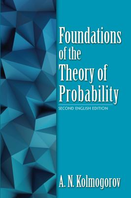 book cover: Foundations of the Theory of Probability