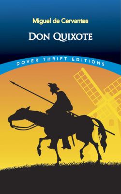 Don Quixote by Migueal de Cervantes