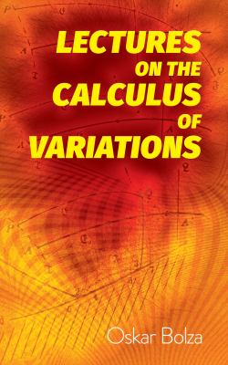 book cover: Lectures on the Calculus of Variations