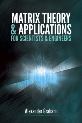 book cover: Matrix Theory and Applications for Scientists and Engineers