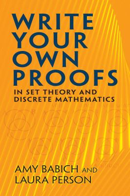 book cover: Write Your Own Proofs