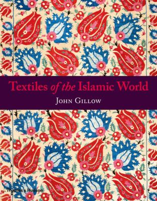Textiles of the Islamic World Cover Art