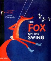 The+fox+on+the+swing by Daciåutçe, Evelina © 2018 (Added: 10/22/19)