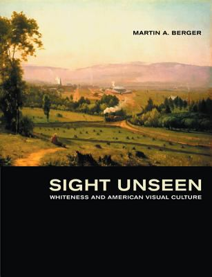 Berger Sight Unseen