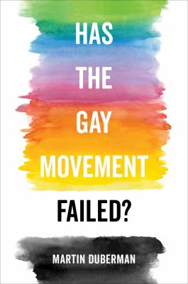 Has the Gay Movement Failed? Cover Art