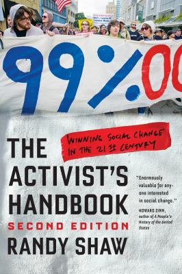 Book cover of The Activist's Handbook : Winning Social Change in the 21st Century - click to open book in a new window