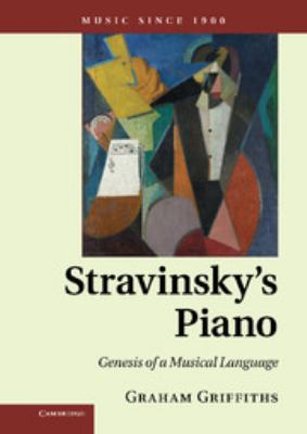 Cover of Stravinsky's Piano with a colorful abstract painting reminiscent of Picasso.