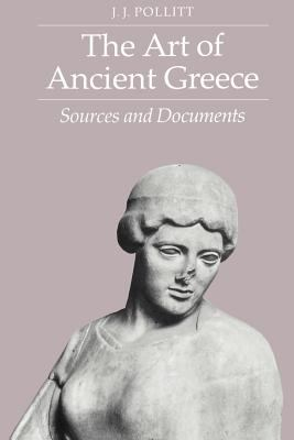 Art of Ancient Greece by Jerome Jordan pollitti