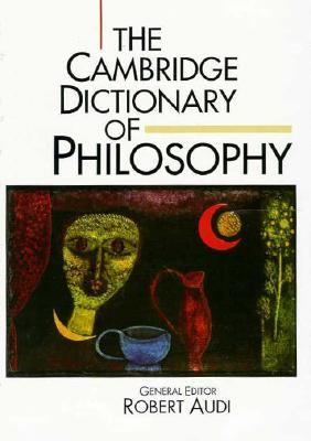 Cover Art for The Cambridge Dictionary of Philosophy