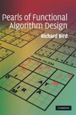 book cover: Pearls of Functional Algorithm Design
