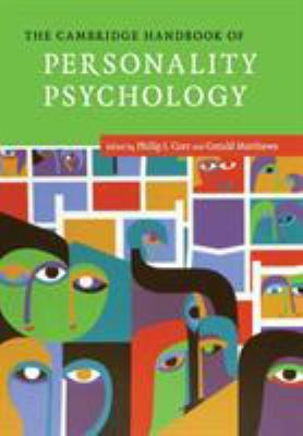 The Cambridge Handbook of Personality Psychology by Philip J Corr and Gerald Matthews
