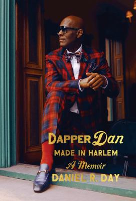cover art for Dapper Dan: Made in Harlem