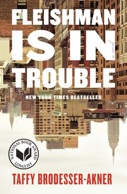 Book cover: Fleishman is in Trouble by Taffy Brodesser-Akner
