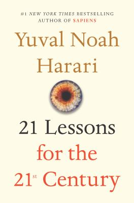 Cover Art for 21 Lessons for the 21st Century by Yuval Noah Harari