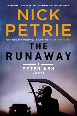 THE RUNAWAY by Petrie, Nick.