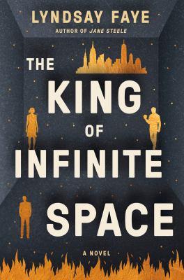King of Infinite Space. by Faye, Lyndsay.