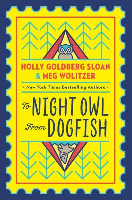 To Night Owl from Dogfish / by Sloan, Holly Goldberg,