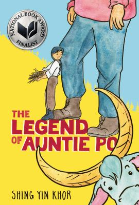 The legend of auntie Po by Khor, Shing Yin, author, artist.