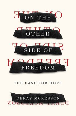 Cover of On the Other Side of Freedom: The Case for Hope