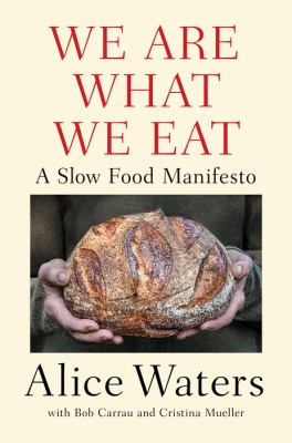 We are what we eat : by Waters, Alice,